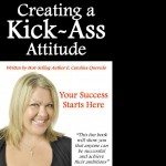 How to Create a Kick-Ass Attitude – Interview with Elise Quevedo